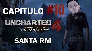 """SANTA RM - UNCHARTED 4 (CAPITULO #10) """"CUADROS DE PIRATAS"""" RETOMANDO EL RITMO DE ESTE CANAL..."""
