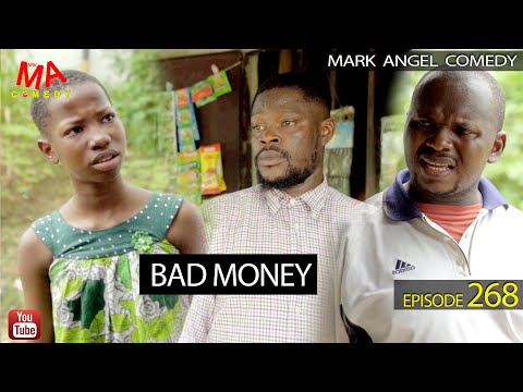 BAD MONEY (Mark Angel Comedy) (Episode 268)
