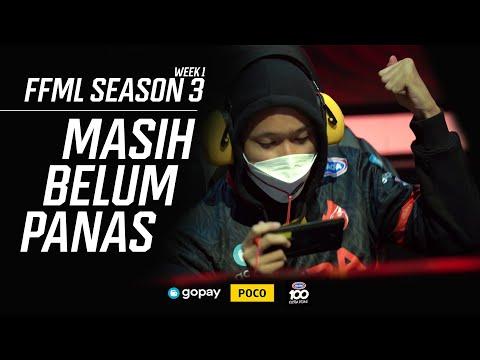 MASIH BELUM PANAS!!! | FFML SEASON 3 WEEK 1