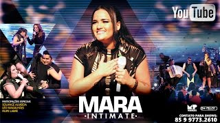 DVD - Mara Intimate (Ao Vivo em Fortaleza/Ce) Video