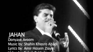 Donyaye Aroom (Roya) Music Video Jahan