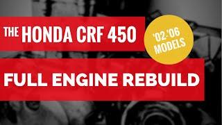 8. Honda CRF 450 Bottom End Rebuild / Full Engine Rebuild, Chapter 1 (of 8)