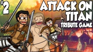 Attack On Titan Tribute Game | Ep.2 | The End Of Humanity...