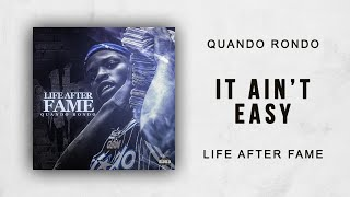 Quando Rondo - It Ain't Easy (Life After Fame)