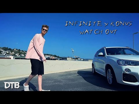 INF1N1TE & KONUS - WATCH OUT (OFFICIAL MUSIC VIDEO)