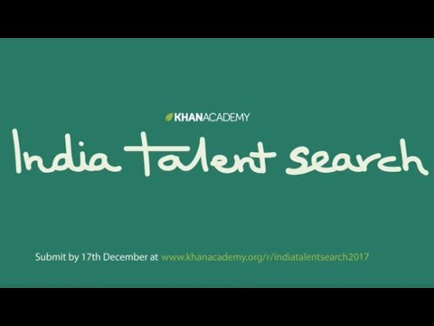 "Khan Academy announces ""India Talent Search 2017"" – to find brilliant content creators for Indian learners"