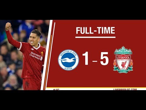 Brighton Vs Liverpool 1 5 All Goals & Highlights Extended EPL 2017 18