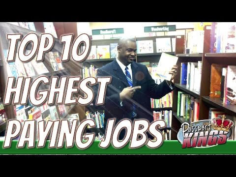 Top 10 Highest Paying Jobs and Careers: Passport Kings Travel Video