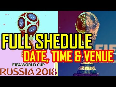 Fifa World Cup 2018 Full Schedule || Fixtures || ⚽ With Time, Date & Venue