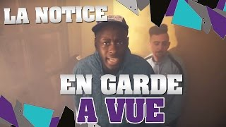 Video LA NOTICE - EN GARDE À VUE MP3, 3GP, MP4, WEBM, AVI, FLV Mei 2017