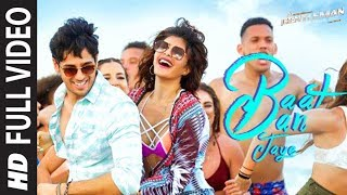 Video Baat Ban Jaye Full Video Song | A Gentleman - SSR | Sidharth | Jacqueline | Sachin-Jigar | Raj&DK MP3, 3GP, MP4, WEBM, AVI, FLV Mei 2019