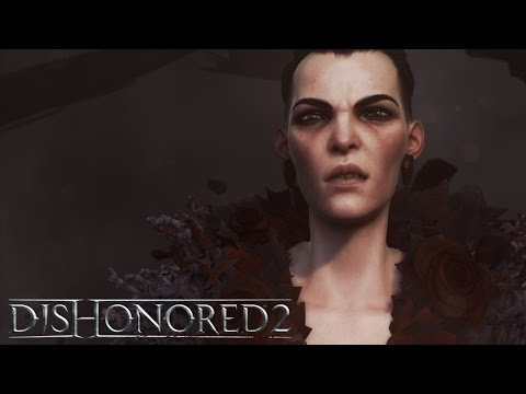 Dishonored 2 - trailer de lancement
