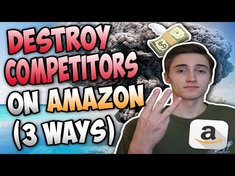 3 Ways To DESTROY Your Amazon FBA Competition And Make MORE Sales!