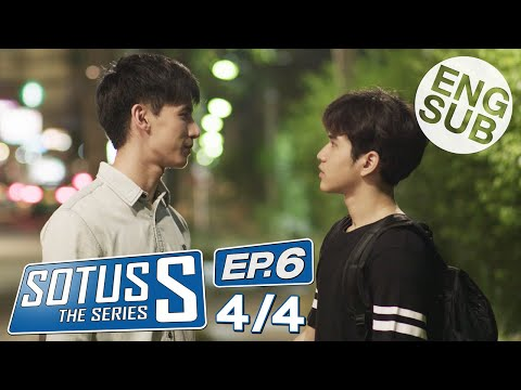 [Eng Sub] Sotus S The Series | EP.6 [4/4]