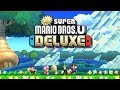 New Super Mario Bros U Deluxe Worlds 1 9 Full Game all