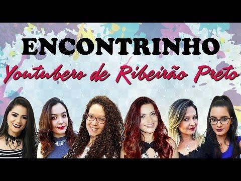ENCONTRINHO DE YOUTUBERS DE RIBEIRÃO PRETO