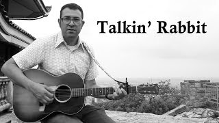 Talkin' Rabbit (Harry Angstrom's Blues)