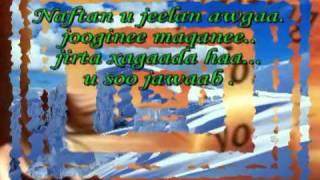 Sahra Dawo Naftan U Jelan Awga.avi - YouTube.flv