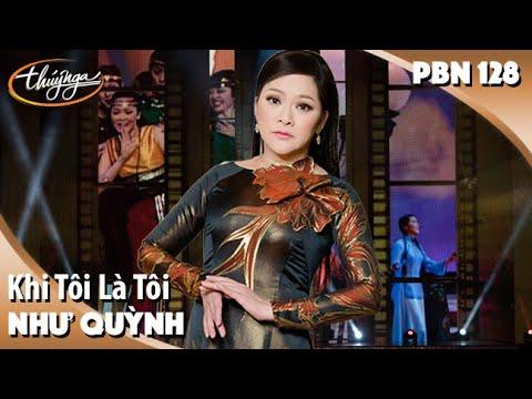 PBN 128 | Như Quỳnh - Khi Tôi Là Tôi - Thời lượng: 9 phút, 5 giây.