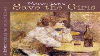 Save the Girls   Mason Long   Social Science   Audio Book   English   3/3