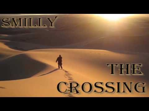 Smilly - The Crossing (Original Mix)