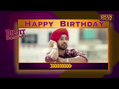 Happy birthday messages - Happy Birthday Diljit Dosanjh  (Birthday Wishes)