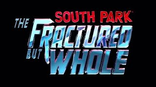 My But Whole Sure Is Fractured | South Park: The Fractured But Whole Ep. 1