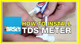 Installing a reverse osmosis TDS meter - BRStv How-to