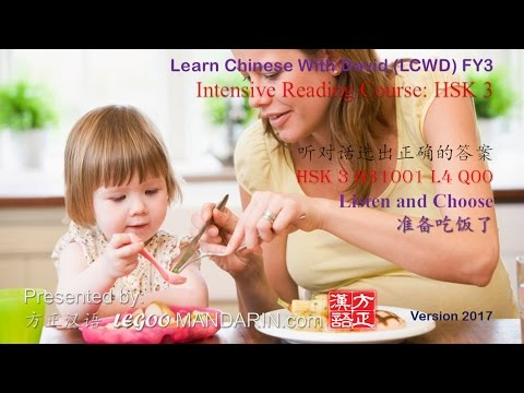 HSK 3 Chinese Proficiency Test L4 Q00 准备吃饭了 Ready to eat - Learn Chinese Online