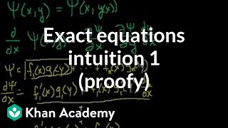 Exact equations intuition 1 (proofy) | First order differential equations | Khan Academy