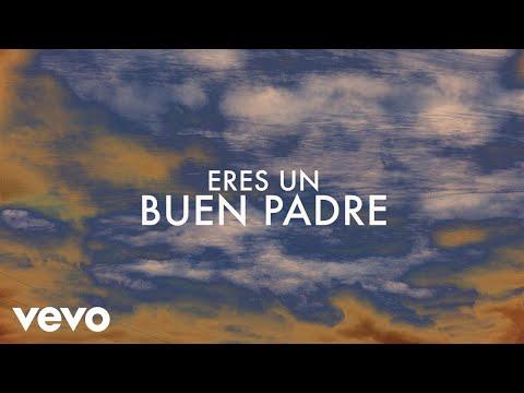 Buen Padre (Lyric Video) [Feat. Pat Barrett]