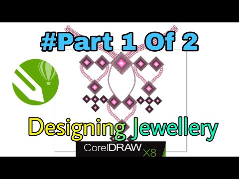 Jewelry Designing | Corel DRAW X8#Part 1 Of 2 Tutorial