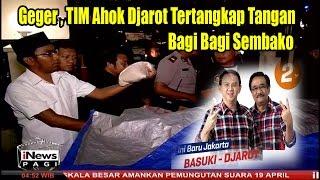 Video Geger , TIM Ahok Djarot Tertangkap Tangan Bagi Bagi Sembako MP3, 3GP, MP4, WEBM, AVI, FLV Juni 2017