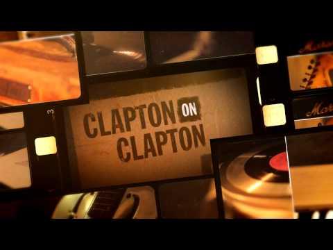 CLAPTON on CLAPTON Interview - Eric Clapton