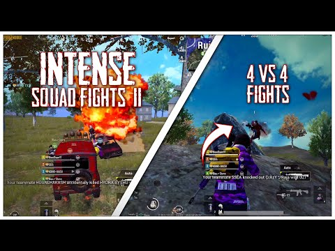 INTENSE SQUAD FIGHTS II || 4 VS 4 FIGHTS || PUBG MOBILE