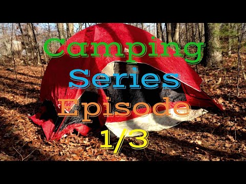 Camping Series Episode 1/3