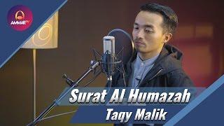 Taqy malik - Surat Al Humazah