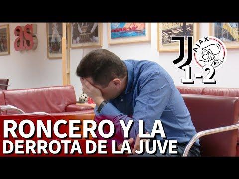 Juventus 1 Ajax 2  La reacción de Roncero tras la eliminación de Cristiano  Diario AS