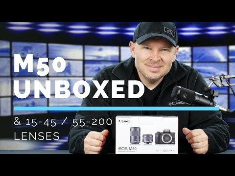 Canon EOS M50 & 15-45 / 55-200 Lens Kit Unboxing & Initial Impressions