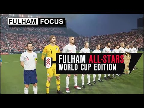 Fulham All-Stars | World Cup Edition | Fulham Focus