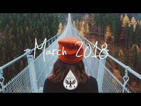 Indie/Rock/Alternative Compilation - March 2018 (1½-Hour Playlist) (видео)