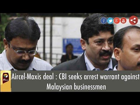 Aircel-Maxis-deal--CBI-seeks-arrest-warrant-against-Malaysian-businessmen