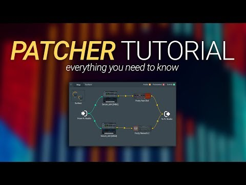 How To Use Patcher - Everything You Need To Know - FL Studio 20 Basics