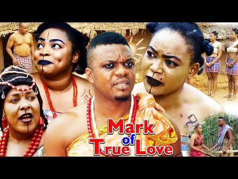 Mark Of True Love Season 1 - (New Movie) 2018 Latest Nollywood Epic Movie | Nigerian Movies 2018