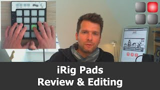 iRig Pads Review And Editing