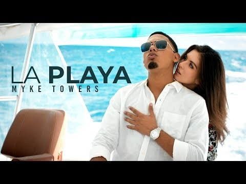 Myke Towers - La Playa (Video Oficial)