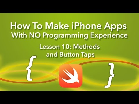 How To Make an App – Ep 10 – Methods and Button Taps