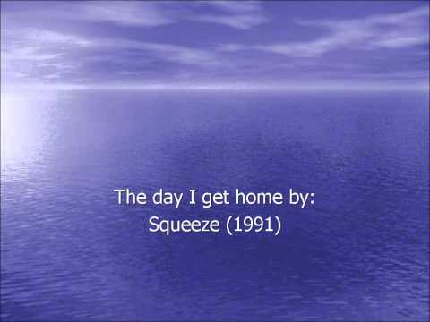 Tekst piosenki Squeeze - The Day I Get Home po polsku