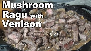 Mushroom Ragu with Venison recipe by BBQ Pit Boys