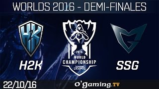 H2K vs SSG - World Championship 2016 - Playoffs - Demi-finales
